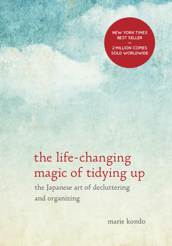 KonMari Method - The life-changing magic of tidying up