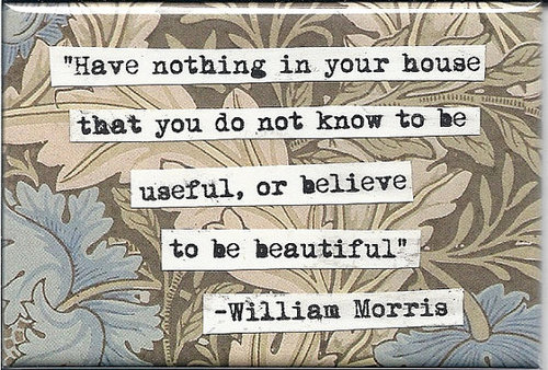 Quote by William Morris